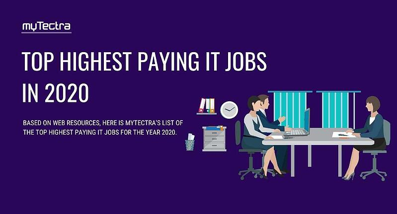 Top Highest Paying IT Jobs In 2020
